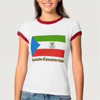 Drapeau Guinée-Équatoriale avec le nom en français T-Shirt