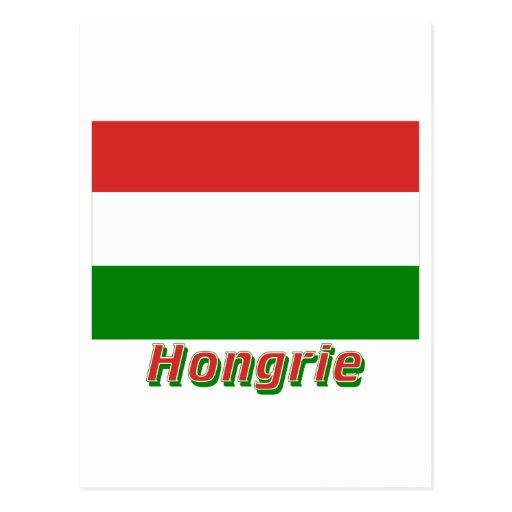 Drapeau Hongrie avec le nom en français Post Cards