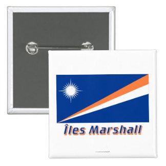 Drapeau Îles Marshall avec le nom en français Button