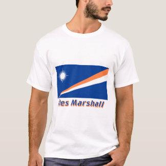 Drapeau Îles Marshall avec le nom en français T-Shirt
