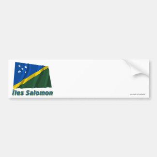 Drapeau Îles Salomon avec le nom en français Bumper Sticker