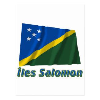 Drapeau Îles Salomon avec le nom en français Postcard