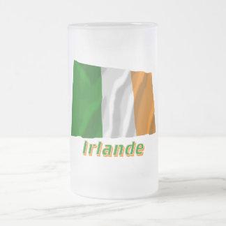 Drapeau Irlande avec le nom en français Frosted Glass Beer Mug