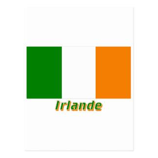 Drapeau Irlande avec le nom en français Post Card