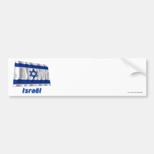 Drapeau Israël avec le nom en français Car Bumper Sticker