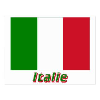 Drapeau Italie avec le nom en français Postcard