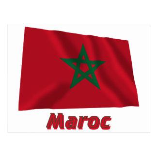 Drapeau Maroc avec le nom en français Post Cards