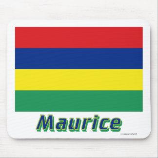 Drapeau Maurice avec le nom en français Mouse Pad