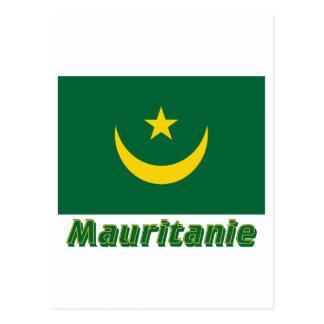 Drapeau Mauritanie avec le nom en français Post Cards