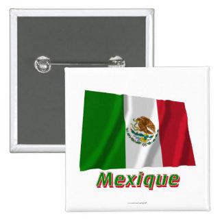 Drapeau Mexique avec le nom en français Pins