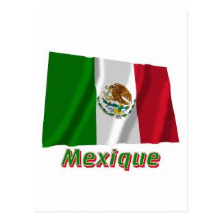 Drapeau Mexique avec le nom en français Post Card