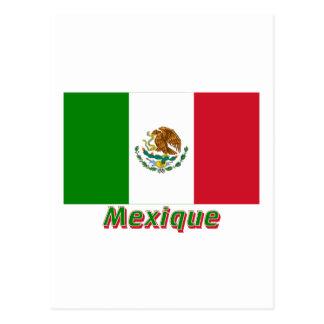 Drapeau Mexique avec le nom en français Postcard