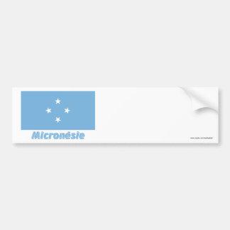 Drapeau Micronésie avec le nom en français Bumper Sticker