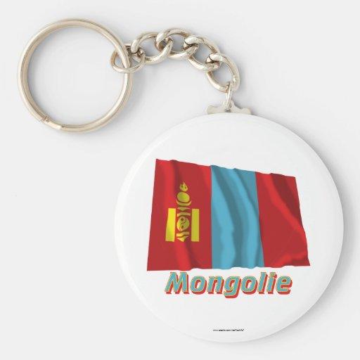 Drapeau Mongolie avec le nom en français Keychain