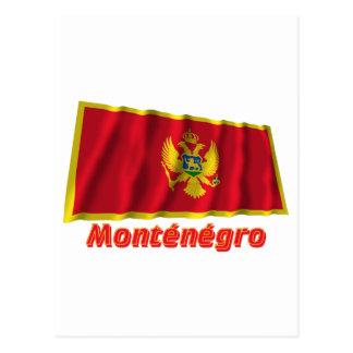 Drapeau Monténégro avec le nom en français Post Card