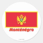 Drapeau Monténégro avec le nom en français Round Sticker
