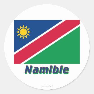 Drapeau Namibie avec le nom en français Classic Round Sticker