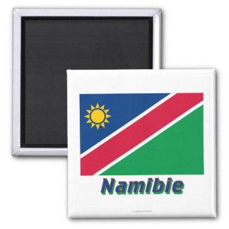 Drapeau Namibie avec le nom en français 2 Inch Square Magnet
