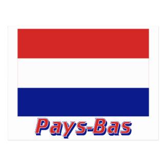 Drapeau Paga-Bas los français de avec le nom en Postal
