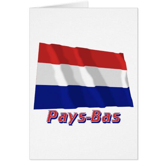 Drapeau Pays-Bas avec le nom en français Card