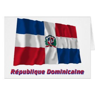 Drapeau République dominicaine nom en français Greeting Card