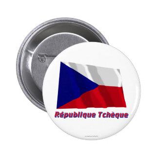 Drapeau République tchèque avec le nom en français Pinback Button