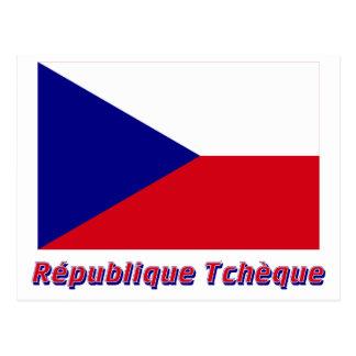 Drapeau République tchèque avec le nom en français Postcard