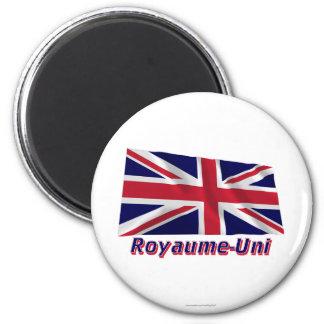 Drapeau Royaume-Uni avec le nom en français 2 Inch Round Magnet