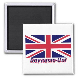 Drapeau Royaume-Uni avec le nom en français 2 Inch Square Magnet