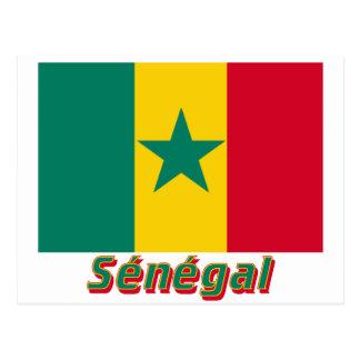 Drapeau Sénégal avec le nom en français Post Cards