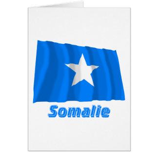 Drapeau Somalie avec le nom en français Greeting Cards
