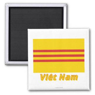 Drapeau Sud-Viêt Nam avec le nom en français Magnet