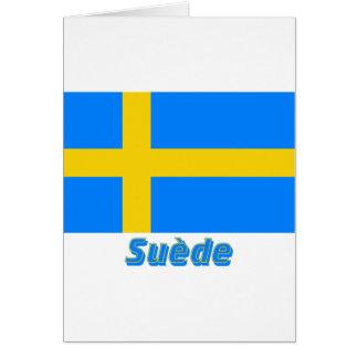 Drapeau Suède avec le nom en français Greeting Card
