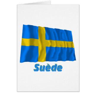 Drapeau Suède avec le nom en français Greeting Cards