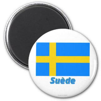 Drapeau Suède avec le nom en français Refrigerator Magnets