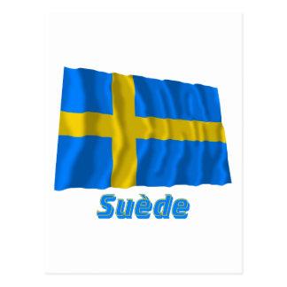 Drapeau Suède avec le nom en français Post Card