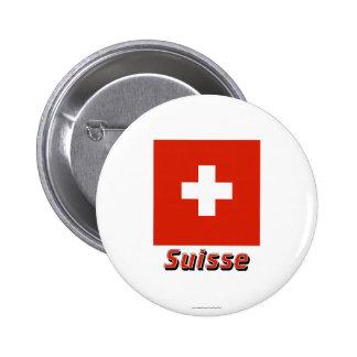 Drapeau Suisse avec le nom en français 2 Inch Round Button