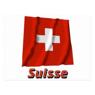Drapeau Suisse avec le nom en français Postcards