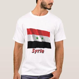 Drapeau Syrie avec le nom en français T-Shirt