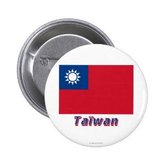 Drapeau Taïwan avec le nom en français Pin