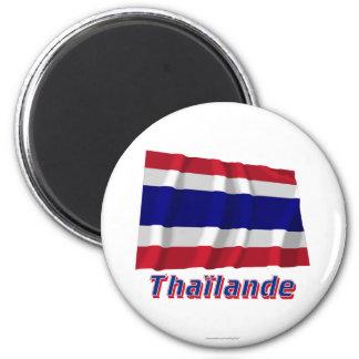 Drapeau Thaïlande avec le nom en français 2 Inch Round Magnet