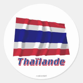 Drapeau Thaïlande avec le nom en français Classic Round Sticker
