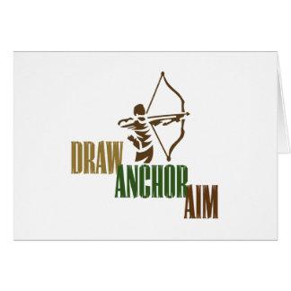 Draw. Anchor. Aim. Greeting Card
