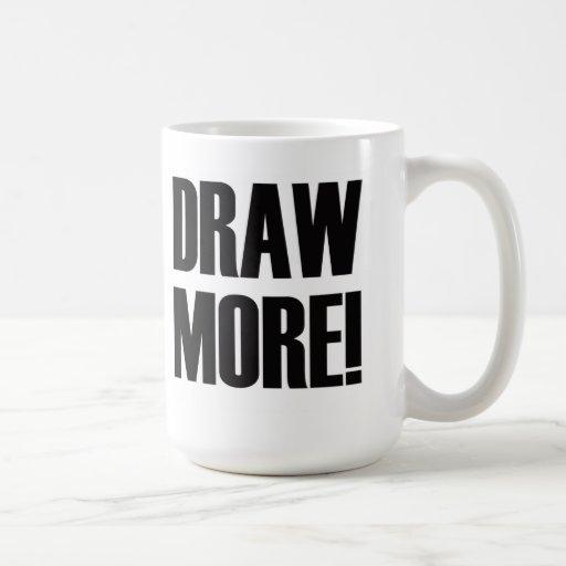 Draw More! Classic White Coffee Mug