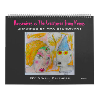 Drawings by Artist Max Sturdivant 2015 Calendar