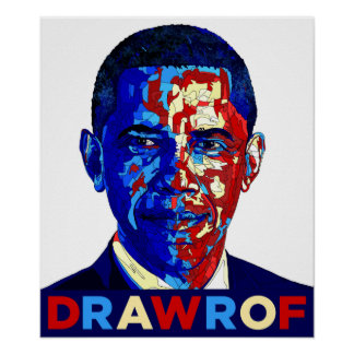 DRAWROF Barack Obama's FORWARD is BACKWARD Poster