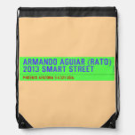 armando aguiar (Rato)  2013 smart street  Drawstring Backpack