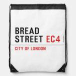 Bread Street  Drawstring Backpack