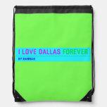 I Love Dallas  Drawstring Backpack