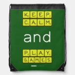 KEEP CALM and PLAY GAMES  Drawstring Backpack